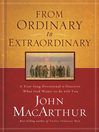 From Ordinary to Extraordinary (eBook): A Year-long Devotional to Discover What God Wants to do with You