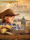 Dawn Comes Early (eBook): The Brides of Last Chance Ranch Series, Book 1