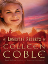 Lonestar Secrets (eBook): Lonestar Series, Book 2