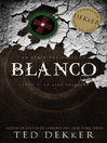 Blanco (eBook): La series del circulo, libro 3