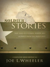 Soldier Stories (eBook): True Tales of Courage, Honor, and Sacrifice from the Frontlines