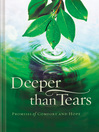 Deeper than Tears (eBook): Promises of Comfort and Hope