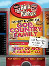 """Rick & Bubba's Expert Guide to God, Country, Family, and Anything Else We Can Think of (eBook): Including a """"Best of Rick & Bubba"""" CD!"""