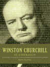 Winston Churchill su liderazgo (eBook): Las lecciones y el legado de uno de los hombres mas influyentes en la historia
