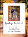 Goodbye, My Friend (eBook): Celebrating the Memory of a Pet