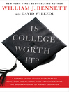 Is College Worth It? (eBook): A Former United States Secretary of Education and a Liberal Arts Graduate Expose the Broken Promise of Higher Education