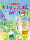 Thank You, God, For Loving Me (eBook)