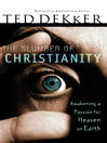 The Slumber of Christianity (eBook): Awakening a Passion for Heaven on Earth