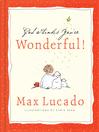 God Thinks You're Wonderful (eBook)