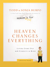Heaven Changes Everything (eBook): Living Every Day with Eternity in Mind