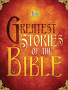 Greatest Stories of the Bible, International Children's Bible (eBook)
