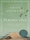 Perspectiva (eBook): La diferencia entre una vida común y una extraordinaria