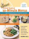 Busy People's Super Simple 30-Minute Menus (eBook)