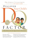 Discover Your Child's D. Q. Factor (eBook): The Discipline Quotient System