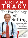 The Psychology of Selling (eBook): Increase Your Sales Faster and Easier Than You Ever Thought Possible