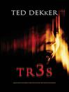 Tr3s (eBook): Algunos pecados no deberían ser descubiertos