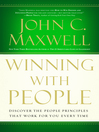 Winning with People (eBook): Discover the People Principles that Work for You Every Time