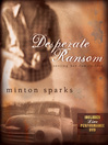 Desperate Ransom (eBook): Setting Her Family Free