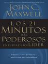 Los 21 minutos mas poderosos en el día de un líder (eBook)