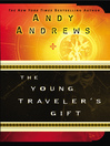 The Young Traveler's Gift (eBook): Seven Decisions That Determine Personal Success