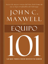 Equipo 101 (eBook): Lo que todo líder necesita saber