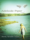 Adelaide Piper (eBook): A Novel