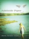 Adelaide Piper (eBook): A Novel
