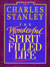 The Wonderful Spirit-Filled Life (eBook)