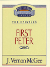 Thru the Bible Volume, 54 (eBook): The Epistles (1 Peter)