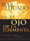 En el ojo de la tormenta (eBook)