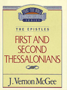 Thru the Bible Volume, 49 (eBook): The Epistles (1 and 2 Thessalonians)