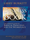 Business by the Book (eBook): The Complete Guide of Biblical Principles for the Workplace