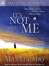 It's Not About Me (eBook): Life Priorities Program Guidebook