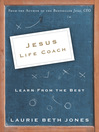 Jesus, Life Coach (eBook): Learn from the Best