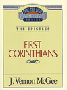 Thru the Bible Volume, 44 (eBook): The Epistles (1 Corinthians)