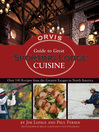 The Orvis Guide to Great Sporting Lodge Cuisine (eBook): Over 140 Recipes from the Greatest Escapes in North America