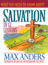 What You Need to Know About Salvation in 12 Lessons (eBook)