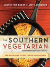 The Southern Vegetarian Cookbook (eBook): 100 Down-Home Recipes for the Modern Table