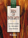 Men of Integrity (eBook): A Daily Guide to the Bible and Prayer