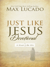 Just Like Jesus Devotional (eBook): A Thirty Day Walk with the Savior