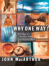 Why One Way? (eBook): Defending an Exclusive Claim in an Inclusive World