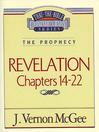 Thru the Bible Volume, 60 (eBook): The Prophecy (Revelation 14-22)