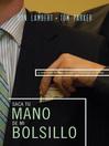 Saque su mano de mi bolsillo (eBook): La guía sobre negociación para el profesional en ventas