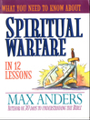 What You Need to Know About Spiritual Warfare in 12 Lessons (eBook)