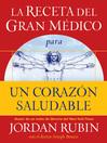 La receta del Gran Médico para un corazón saludable (eBook)