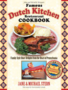 The Famous Dutch Kitchen Restaurant Cookbook (eBook): Family-Style Diner Delights from the Heart of Pennsylvania