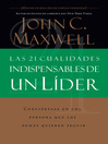 Las 21 cualidades indispensables de un líder (eBook)