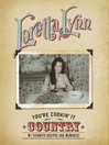 You're Cookin' It Country (eBook): My Favorite Recipes and Memories