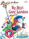 Big Billy's Great Adventure (eBook): Gnoo Zoo Series, Book 5