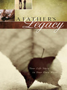 A Father's Legacy (eBook): Your Life Story in Your Own Words
